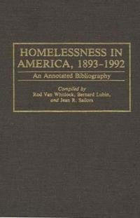 Homelessness in America, 1893-1992
