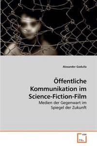 Offentliche Kommunikation Im Science-fiction-film