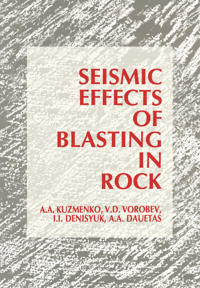 Seismic Effects of Blasting in Rock