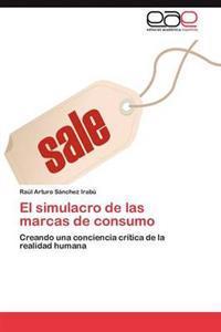 El Simulacro de Las Marcas de Consumo