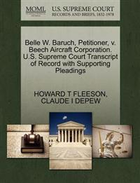 Belle W. Baruch, Petitioner, V. Beech Aircraft Corporation. U.S. Supreme Court Transcript of Record with Supporting Pleadings