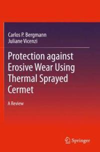 Protection against Erosive Wear using Thermal Sprayed Cermet
