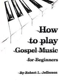 How to Play Black Gospel