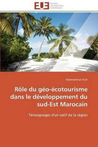 Role Du Geo-Ecotourisme Dans Le Developpement Du Sud-Est Marocain