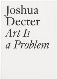 Art Is a Problem