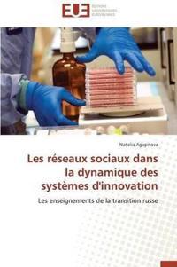 Les R�seaux Sociaux Dans La Dynamique Des Syst�mes d'Innovation