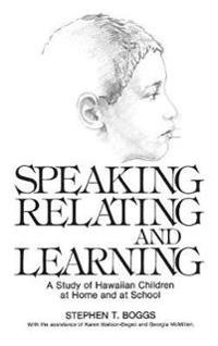 Speaking, Relating and Learning