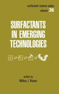 Surfactants in Emerging Technologies