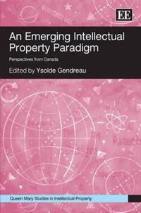 An Emerging Intellectual Property Paradigm