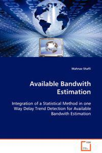 Available Bandwith Estimation