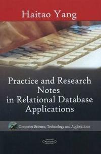 Practice and Research Notes in Relational Database Applications