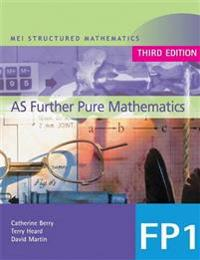 MEI AS Further Pure Mathematics 3rd Edition