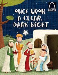 Once upon a Clear Dark Night