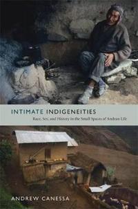 Intimate Indigeneities