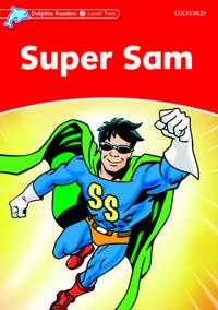 Dolphin Readers Level 2: Super Sam