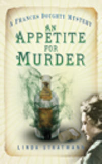 An Appetite for Murder: A Frances Doughty Mystery
