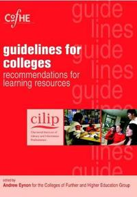 Cilip Guidelines for Colleges
