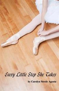 Every Little Step She Takes