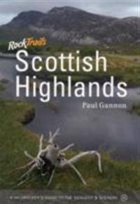Rock trails scottish highlands - a hillwalkers guide to the geology & scene