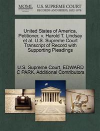 United States of America, Petitioner, V. Harold T. Lindsay et al. U.S. Supreme Court Transcript of Record with Supporting Pleadings