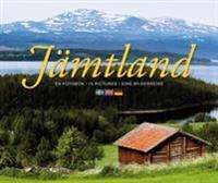 Jämtland : en fotobok = in pictures = eine Bilderreise