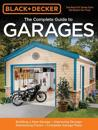 The Complete Guide to Garages (Black & Decker)