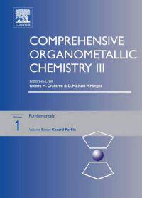 Comprehensive Organometallic Chemistry III, Volume 1