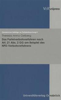 Das Parteiverbotsverfahren Nach Art. 21 Abs. 2 Gg Am Beispiel Des Npd-verbotsverfahrens