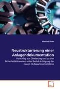 Neustrukturierung Einer Anlagendokumentation