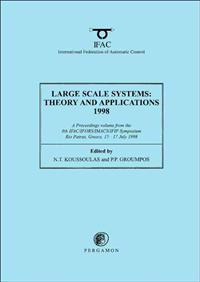 Large Scale Systems: Theory and Applications 1998