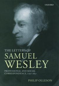 The Letters of Samuel Wesley