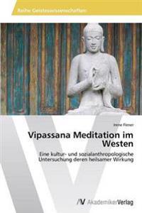 Vipassana Meditation Im Westen