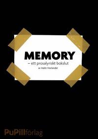 Memory, ett prosalyriskt bokslut