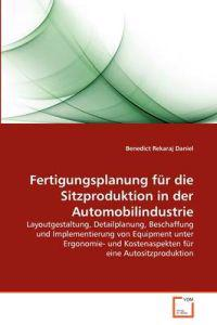 Fertigungsplanung Fur Die Sitzproduktion in Der Automobilindustrie