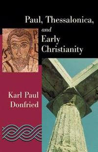 Paul, Thessalonica, and Early Christianity