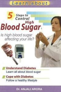5 steps to control high blood sugar - is high blood sugar affecting your li