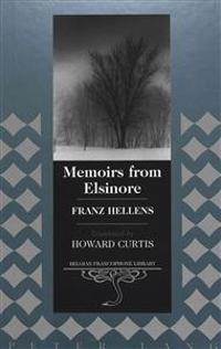 Memoirs from Elsinore: Translated by Howard Curtis