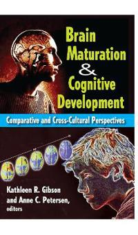 Brain Maturation & Cognitive Development
