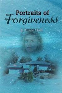Portraits of Forgiveness
