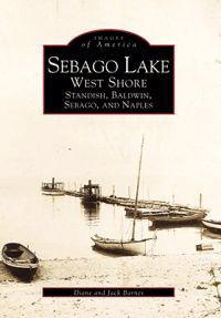 Sebago Lake: West Shore: Standish, Baldwin, Sebago, and Naples