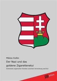 Der Nazi Und Das Goldene Zigarettenetui