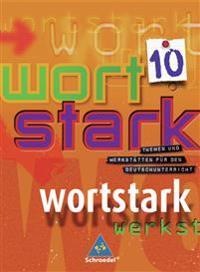 Wortstark SprachLeseBuch 10. Grundausgabe. Rechtschreibung 2006