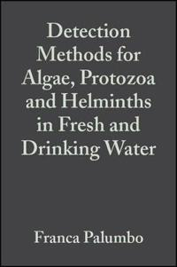 Detection Methods for Algae, Protozoa and Helminths in Fresh and Drinking W