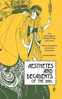 Aesthetes and Decadents of the 1890's