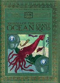 Animals of the Ocean, in Particular the Giant Squid