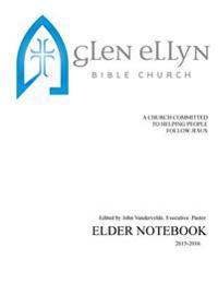 Glen Ellyn Bible Church Elder Notebook