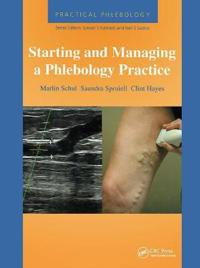 Starting and Managing a Phlebology Practice