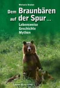 Dem Braunbären auf der Spur ...
