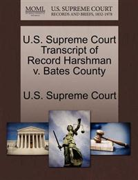 U.S. Supreme Court Transcript of Record Harshman V. Bates County