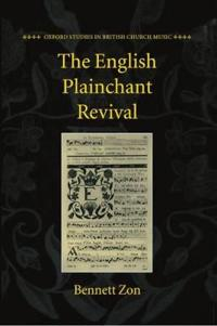 The English Plainchant Revival